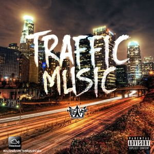 Traffic Music Mix Ep 1