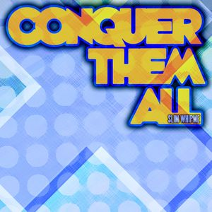 Conquer Them All 2011