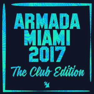 Armada Miami 2017 The Club Edition (2017) Part 2 - RCZ Mix