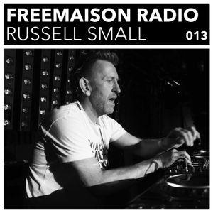 Freemaison Radio 013 - Russell Small