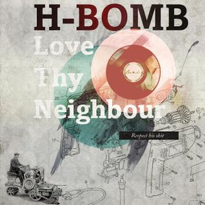 Love Thy Neighbour - Hip Hop Mix
