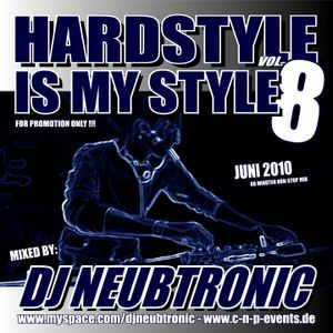 DJ Neubtronic - Hardstyle is my Style Vol. 8 (07.2010)