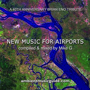 New Music For Airports - a 40th anniversary Brian Eno tribute mix