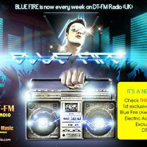 Blue Fire - EleCtric AdVenturE Mix on DT-FM (the show) #001