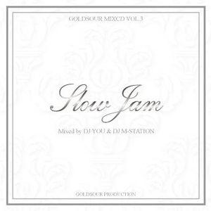 "2012 GOLDSOUR SLOWJAM MIX WITH DJ M-STATION /""DJ YOU SIDE"""