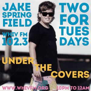TWO FOR TUESDAYS 12/20/16 - w/ Jake Springfield - UNDER THE COVERS