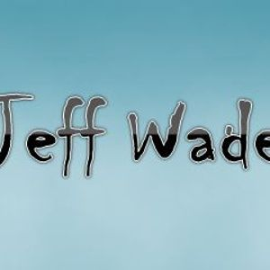 Jeff Wade - Andreas Birthdaybash (rework)