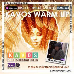 Kavos Soul & Reggae Week Warm up Mix