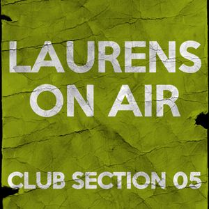 Laurens On Air - Club Section 05 (Live)