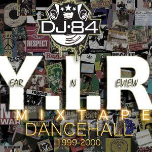 Y.I.R Dancehall mix 1999-2000