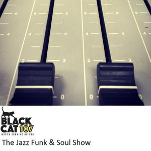 The Jazz Funk & Soul Show 02-06-2017
