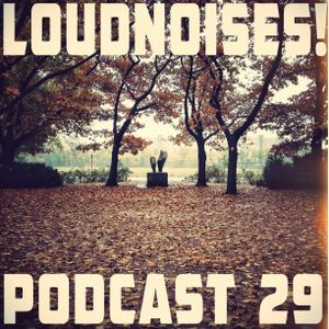 LoudNoises! gunpowder, treason and podcast #29