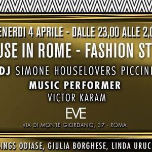 House in Rome@Eve Rome 04.04.2014 Dj Simone 'Houselovers' Piccini voice Rossana Canta violin V.Karam