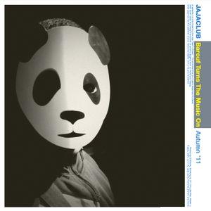 Barouf Turns The Music On / Autumn '11