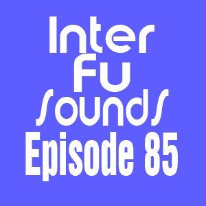JaviDecks - Interfusounds Episode 85 (April 29 2012)