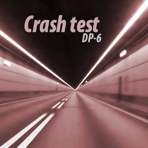 DP-6 - Crash Test
