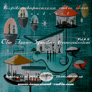S04E02 : ''The InnerSpeaker Transmission''  [17.10.2015]@InnerSound Radio