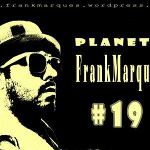 Planeta FrankMarques #19