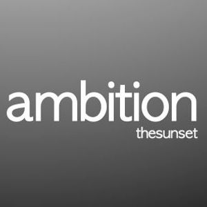 ambition#07 - thesunset