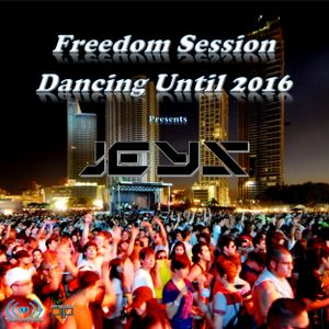 03 Freedom Sessions Dancing Until 2016 - Jeys Guest Mix