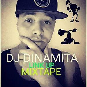 DJ DINAMITA - LINK UP MIXTAPE