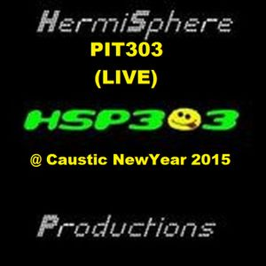 Pit303 LIVE @ Caustic NewYear First Liveset 2015