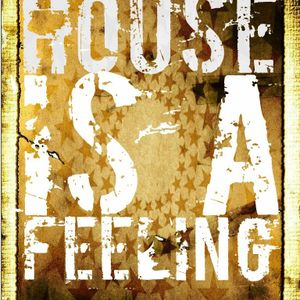 House is ....