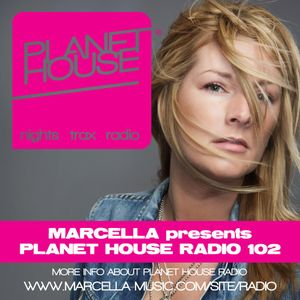 102 Marcella presents Planet House Radio