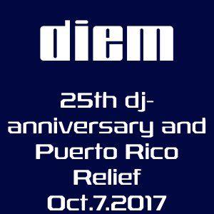 diem - 25th dj-anniverary and Puerto Rico Relief 10-7-17