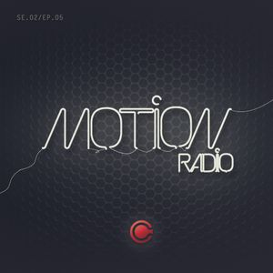 Cassan Presents ::: MOTION RADIO [SE.02/EP.05]