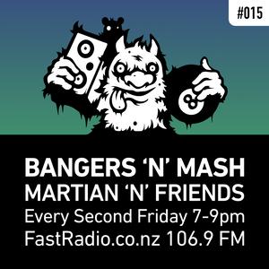 Bangers 'n' Mash #015 w/ Talisman 18/09/15 FastRadio.co.nz 106.9 FM