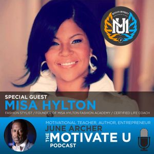 Motivate U! with June Archer Feat. Miss Hylton