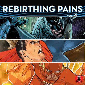 Rebirthing Pains - Episode 4