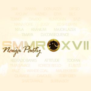 SMMRXVII - Naija Party