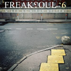 Freaksoul '6 Mixed By Miros Meltemi