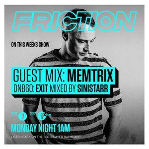 BBC Radio 1 DNB60 • Exit Records + Friction • 20 Sep 2016