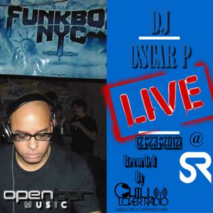 DJ OSCAR P LIVE @ FUNKBOXNYC SULLIVAN ROOM NYC DEC 23 2012