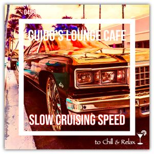 Guido's Lounge Cafe Broadcast 0491 Slow Cruising Speed (20210730)