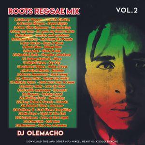 DJ OLEMACHO - ROOTS REGGAE MIX VOL 2 by DJ OLEMACHO | Mixcloud