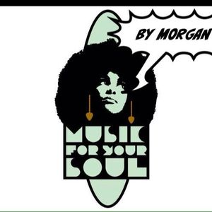 MUSIC FOR YOUR SOUL BY MORGAN
