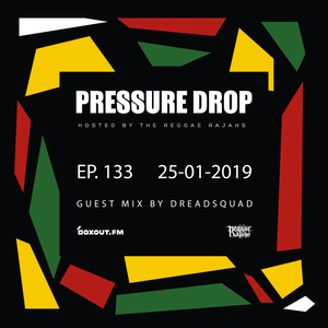 Pressure Drop 133 - Guest Mix By Dreadsquad [25-01-2019]