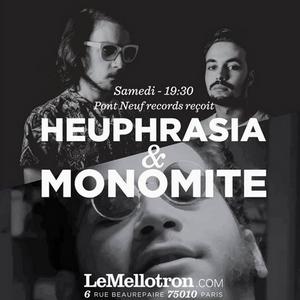 Pont Neuf Podcast 001 | Heuphrasia & Monomite