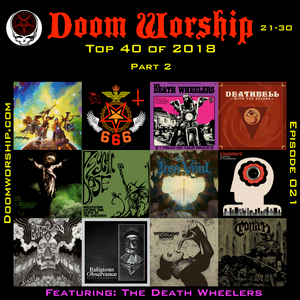Doom Worship e021 - Top 40 of 2018 part II