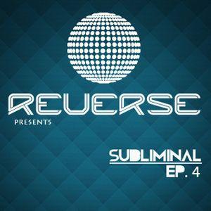 REVERSE @ Subliminal EP. 4