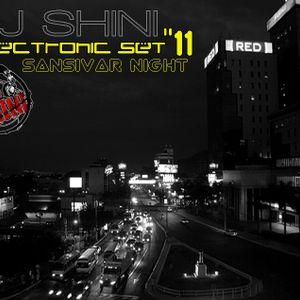 DJ Shini - Electronic Set SanSivar Night