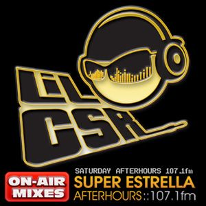 ON AIR SET 01-08-11 SUPER ESTRELLA AFTERHOURS