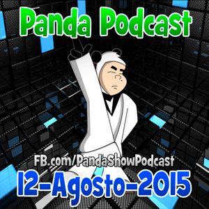 Panda Show - Agosto 12, 2015 - Podcast