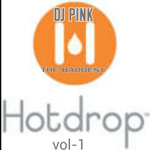 DJ PINK THE BADDEST - HOT DROP VOL.1