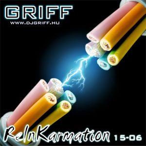 Griff - ReInKarmation 15-06