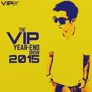 The VIP Year-End Show 2015